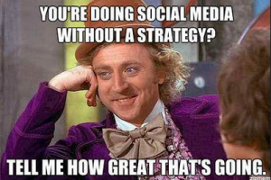 willy wonka social media meme 300x200 willy wonka social media meme my social media network